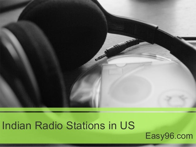 Indian Radio Stations in US Easy96.com