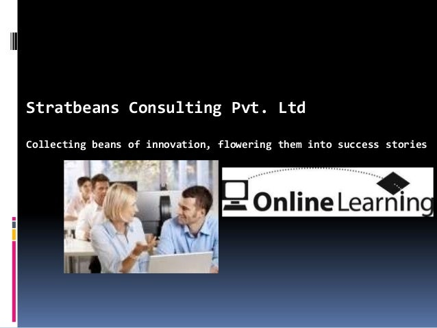 Stratbeans Consulting Pvt. Ltd Collecting beans of innovation, flowering them into success stories