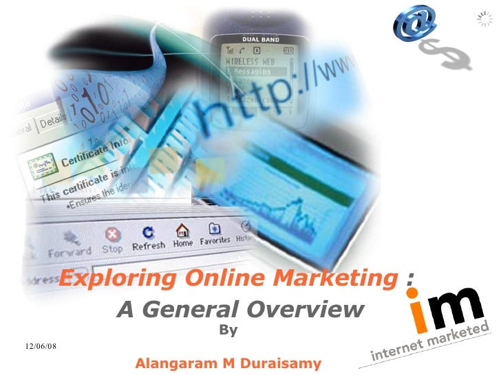 Exploring Online Marketing   :   A General Overview By Alangaram M Duraisamy