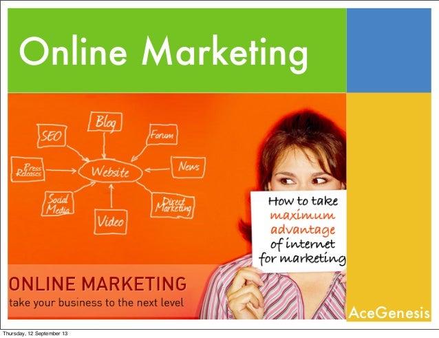 Online Marketing AceGenesis Thursday, 12 September 13