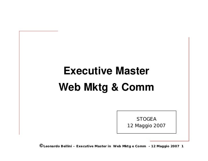 Executive Master           Web Mktg & Comm                                                     STOGEA                     ...