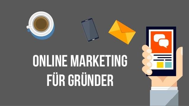 Online marketing Für Gründer