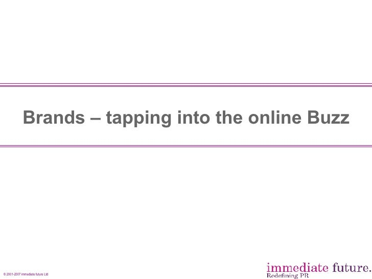 Brands – tapping into the online Buzz