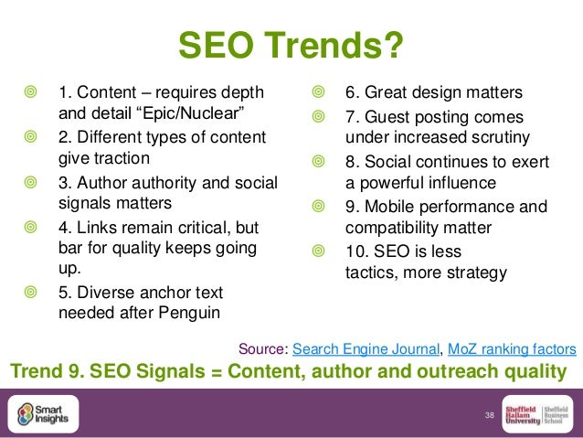 """38 SEO Trends?  1. Content – requires depth and detail """"Epic/Nuclear""""  2. Different types of content give traction  3. ..."""