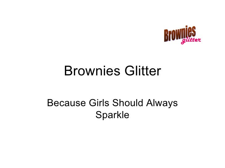 Brownies Glitter Because Girls Should Always Sparkle