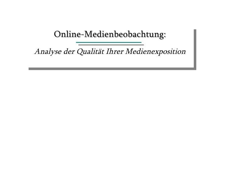 Online-Medienbeobachtung: Analyse der Qualität Ihrer Medienexposition
