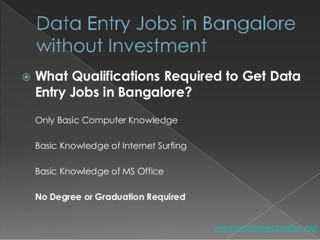 Data entry without investment in bangalore city investment banking internships in mumbai
