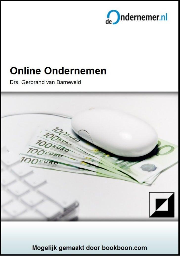 Drs. Gerbrand van BarneveldOnline OndernemenHandboek voor de online ondernemer                                  Download b...