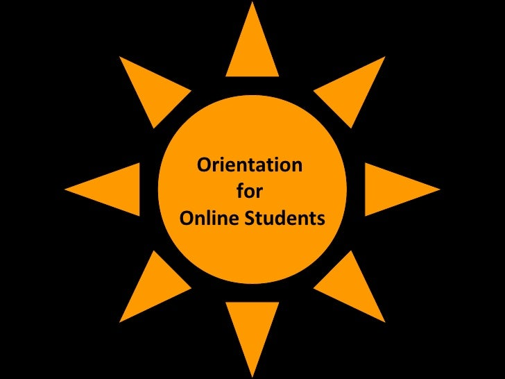 Orientation  for  Online Students