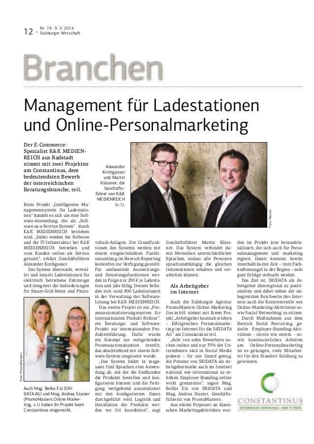 12 · Nr. 19 · 9. 5. 2014 Salzburger Wirtscha Branchen Management für Ladestationen und Online-Personalmarketing Der E-Comm...