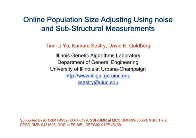Online Population Size Adjusting Using noise and Sub-Structural Measurements  Tian-Li Yu,  Kumara Sastry,  David E.  Goldb...