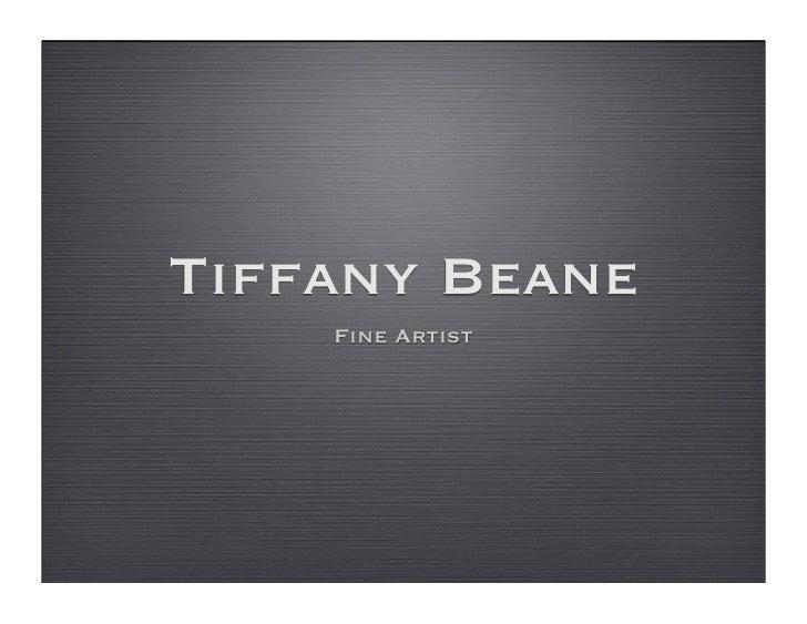 Tiffany Beane     Fine Artist