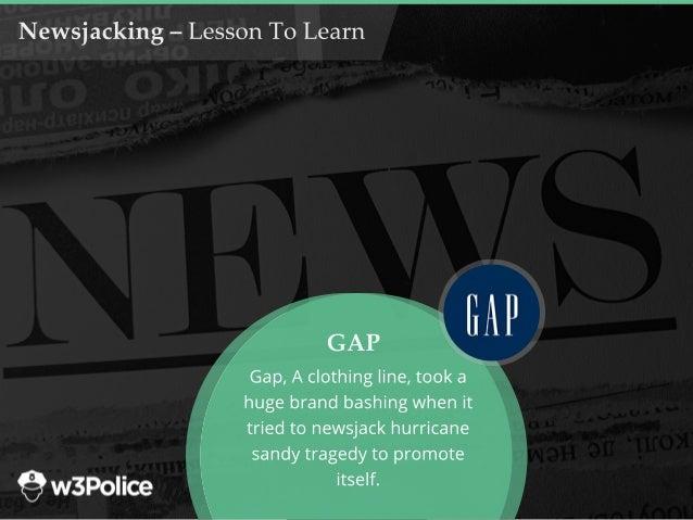 Newsjacking–LessonToLearn Gap,Aclothingline,tooka hugebrandbashingwhenit triedtonewsjackhurricane sandytragedytopromote it...