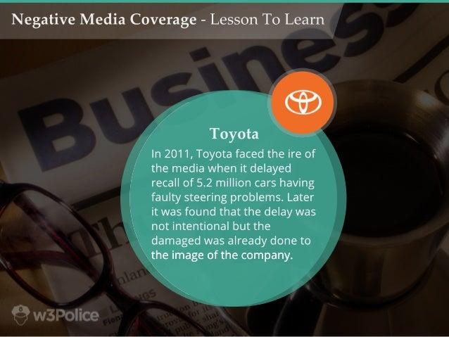 In2011,Toyotafacedtheireof themediawhenitdelayed recallof5.2millioncarshaving faultysteeringproblems.Later itwasfoundthatt...