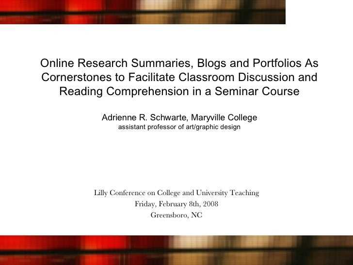 Online Research Summaries, Blogs and Portfolios As Cornerstones to Facilitate Classroom Discussion and Reading Comprehensi...