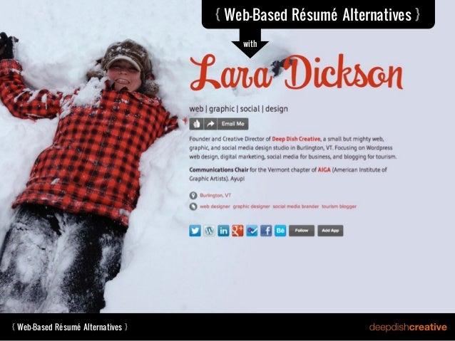 { Web-Based Résumé Alternatives }                                        with{ Web-Based Résumé Alternatives }