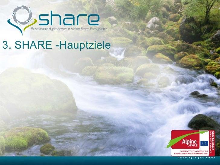 3. SHARE -Hauptziele
