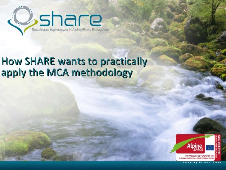 How SHARE wants to practically apply the MCA methodology