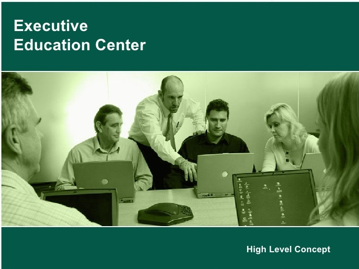 Executive Education Center High Level Concept