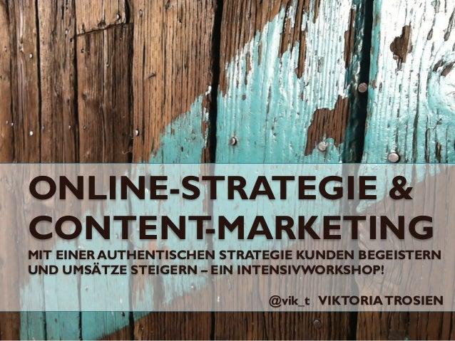 Online Strategie und Content Marketing authentisch Kunden