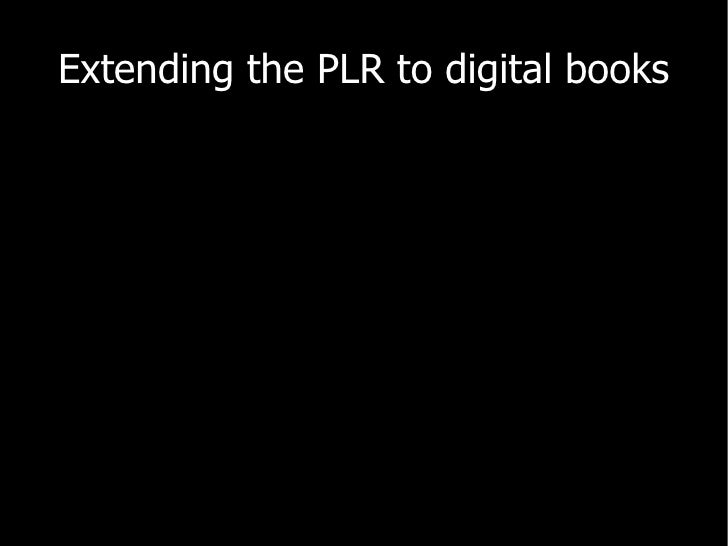 Extending the PLR to digital books