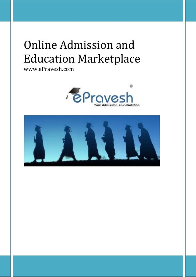 Online Admission and Education Marketplace www.ePravesh.com