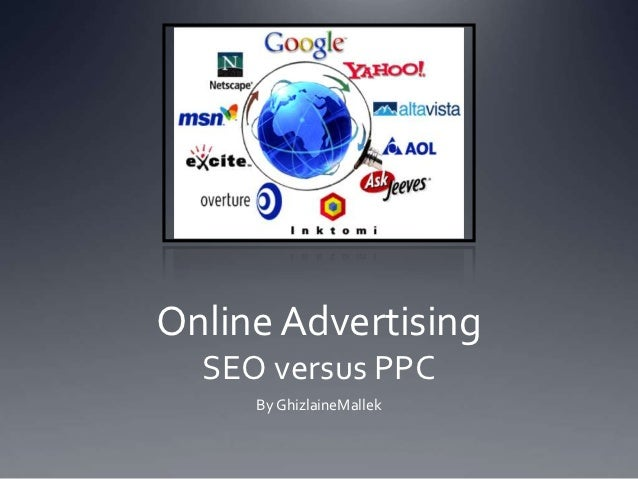 Online Advertising  SEO versus PPC     By GhizlaineMallek