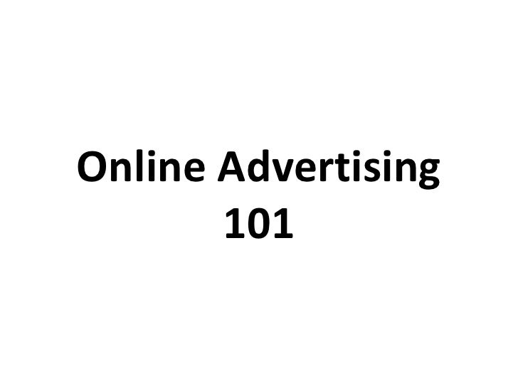 Online Advertising 101<br />