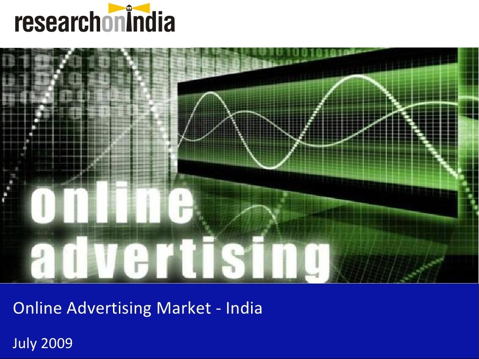 Online Advertising Market - India July 2009