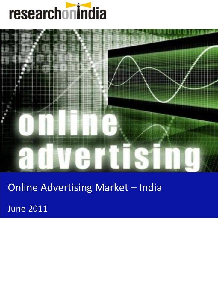 OnlineAdvertisingMarket– IndiaJune2011