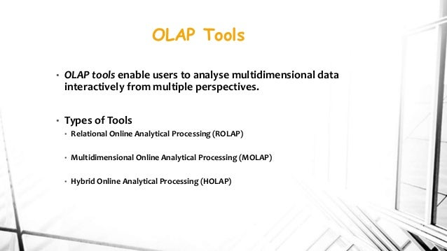 Online analytical processing (olap) tools