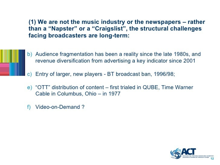 """(1) We are not the music industry or the newspapers – rather than a """"Napster"""" or a """"Craigslist"""", the structural challenges..."""