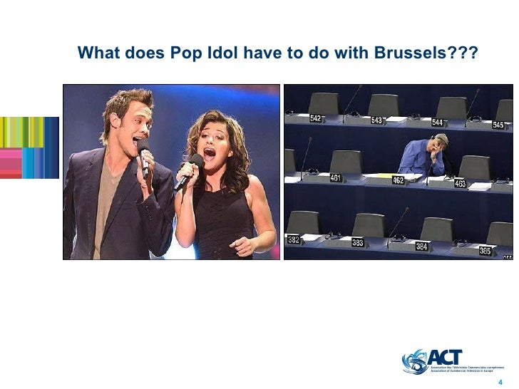 What does Pop Idol have to do with Brussels??? 4