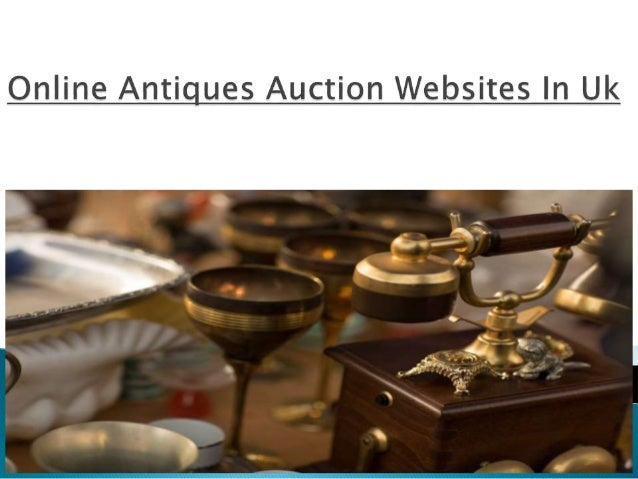 Online Antiques Auction Websites In Uk