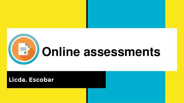 Online Assessment Here are nine methods of online assessment that are sure to support training, engage your audience. online assessment