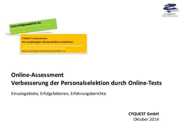 Online-Assessment Verbesserung der Personalselektion durch Online-Tests  Einsatzgebiete, Erfolgsfaktoren, Erfahrungsberich...