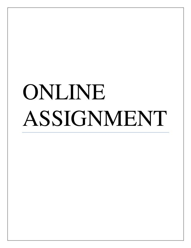 ONLINE  ASSIGNMENT