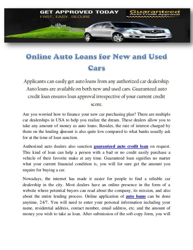 Guaranteed Auto Loan Dealerships >> Online Auto Loans For New And Used Cars