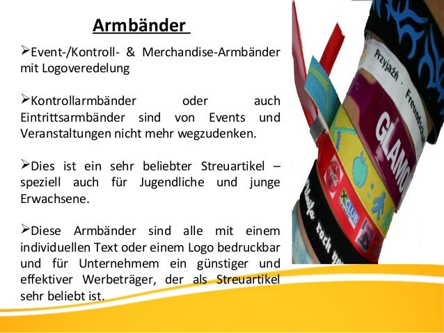 Armbänder Event-/Kontroll- & Merchandise-Armbänder mit Logoveredelung Kontrollarmbänder oder auch Eintrittsarmbänder sin...