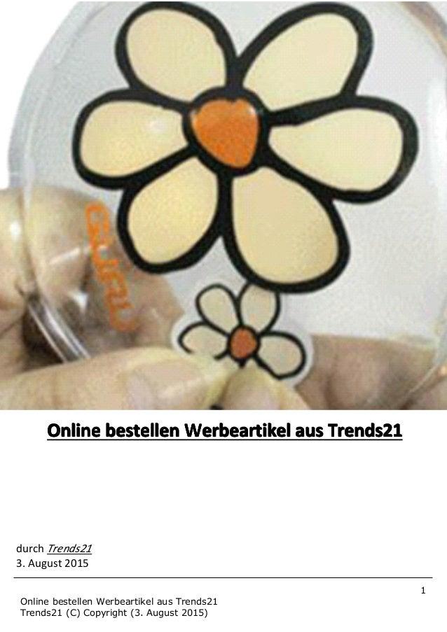 1 Online bestellen Werbeartikel aus Trends21 Trends21 (C) Copyright (3. August 2015) OnlineOnlineOnlineOnline bestellenbes...