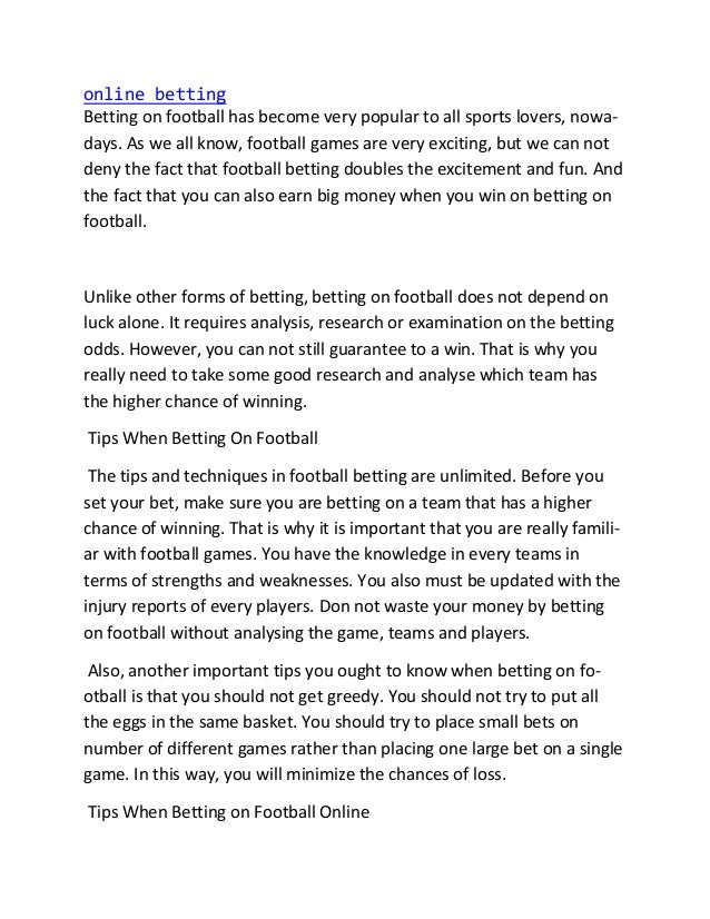online betting Betting on football has become very popular to all sports lovers, nowa- days. As we all know, football game...