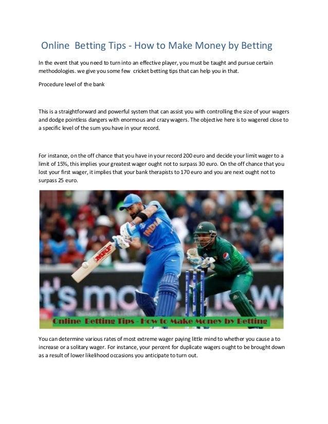 Online betting cricket tips batsman cheating live betting