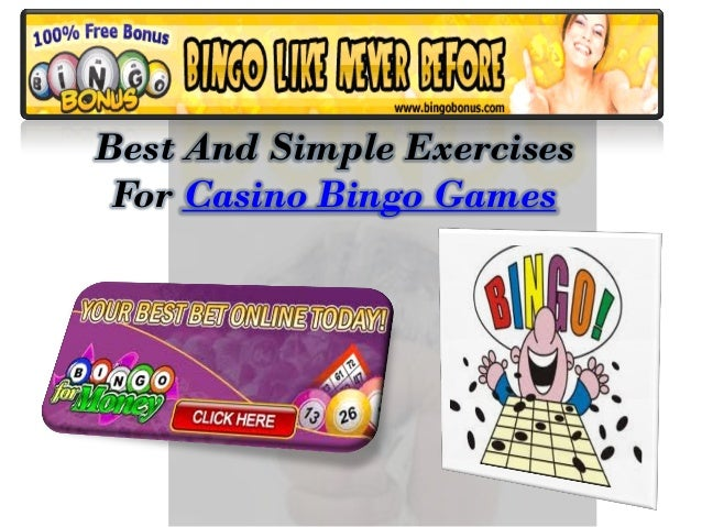 Best And Simple Exercises For Casino Bingo Games
