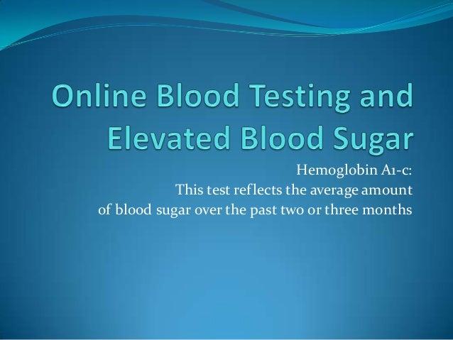 Online Blood Testing & Elevated Blood Sugar & HA1c