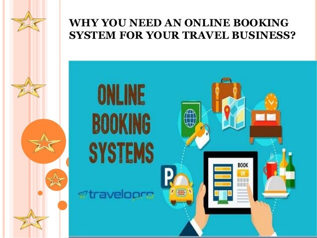 WHY YOU NEED AN ONLINE BOOKING SYSTEM FOR YOUR TRAVEL BUSINESS?