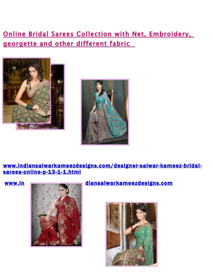 Online Bridal Sarees Collection with Net, Embroidery,georgette and other different fabricwww.indiansalwarkameezdesigns.com...