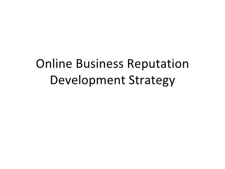 Online Business Reputation Development Strategy