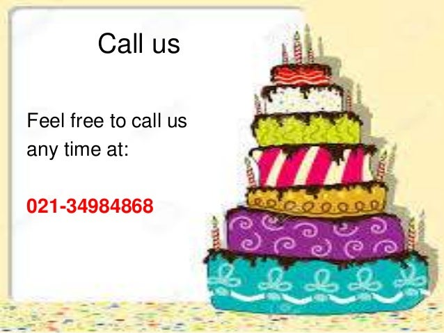 Cake Delivery In Karachi 7 Call Us Feel Free To Any Time At 021 34984868