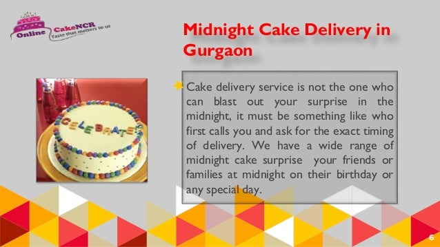 5 6 Midnight Cake Delivery In Gurgaon Service