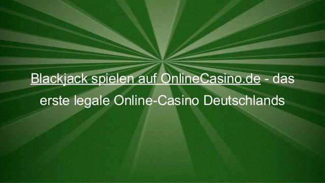 Blackjack spielen auf OnlineCasino.de - das erste legale Online-Casino Deutschlands